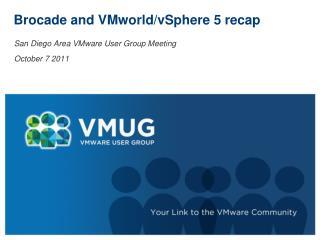 Brocade and  VMworld / vSphere  5 recap