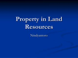 Property in Land Resources