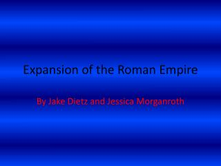 Expansion of the Roman Empire