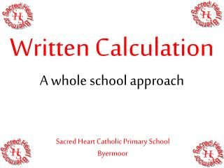 Written Calculation A whole school approach