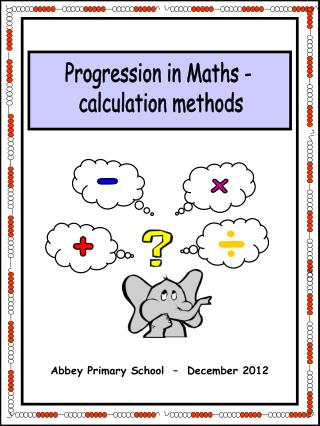 Progression in Maths -  calculation methods