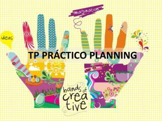TP PR Á CTICO PLANNING