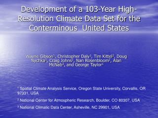 Development of a 103-Year High-Resolution Climate Data Set for the Conterminous  United States