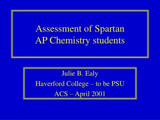 Assessment of Spartan AP Chemistry students