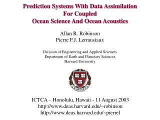Prediction Systems With Data Assimilation For Coupled Ocean Science And Ocean Acoustics