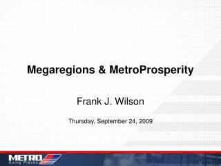 Megaregions & MetroProsperity