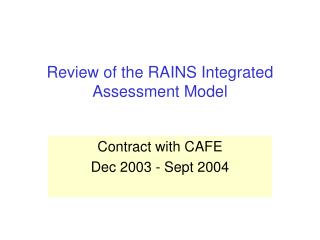 Review of the RAINS Integrated Assessment Model