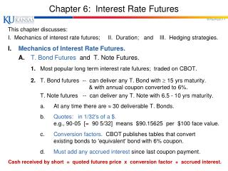 Chapter 6:  Interest Rate Futures
