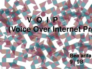 V  O  I  P    (Voice Over Internet Protocol)