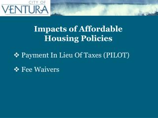 Impacts of Affordable Housing Policies