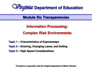 Information Processing: Complex Risk Environments Topic 1 -- Characteristics of Expressways