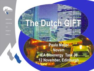 The Dutch GIFT