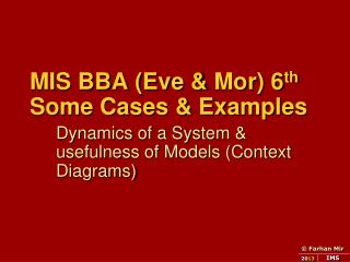 MIS BBA (Eve &  Mor ) 6 th Some Cases & Examples