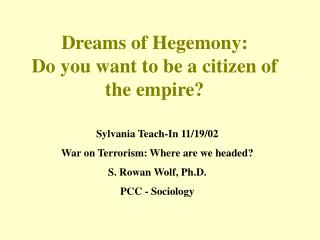 Dreams of Hegemony: Do you want to be a citizen of the empire?