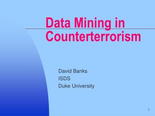 Data Mining in Counterterrorism