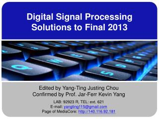 Digital Signal Processing Solutions to Final 2013