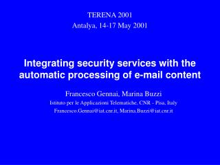 Integrating security services with the automatic processing of e-mail content