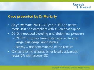 Case  presented by Dr Moriarty