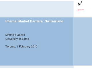 Internal Market Barriers: Switzerland