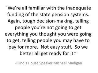 -Illinois House Speaker Michael Madigan