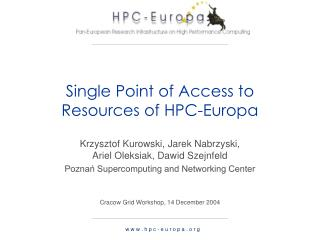 Single Point of Access to Resources of HPC-Europa