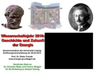 Wissenschaftsjahr 2010:  Geschichte und Zukunft der Energie