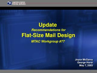 Update  Recommendations for Flat-Size Mail Design MTAC Workgroup 77