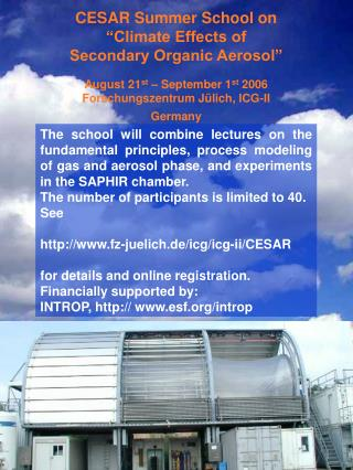 "CESAR Summer School on ""Climate Effects of Secondary Organic Aerosol"""