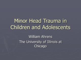 Minor Head Trauma in Children and Adolescents