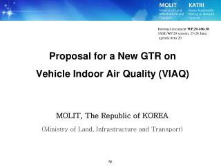 Proposal for a New GTR on Vehicle Indoor Air Quality (VIAQ)