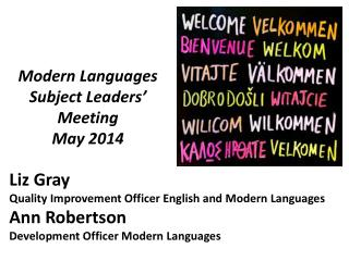 Modern Languages  Subject Leaders' Meeting May 2014