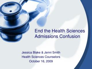 End the Health Sciences Admissions Confusion