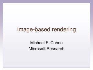 Image-based rendering