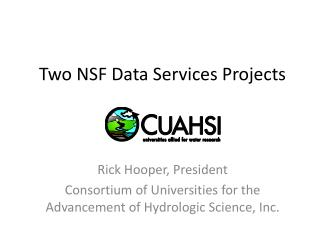 Two NSF Data Services Projects
