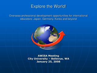 AWISA Meeting City University – Bellevue, WA January 25, 2008