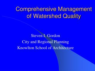 Comprehensive Management of Watershed Quality
