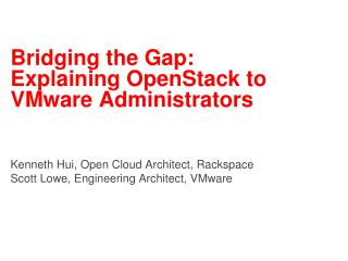 Bridging the Gap: Explaining OpenStack to VMware Administrators
