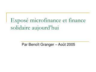 Exposé microfinance et finance solidaire aujourd'hui