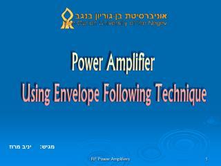 Power Amplifier  Using Envelope Following Technique