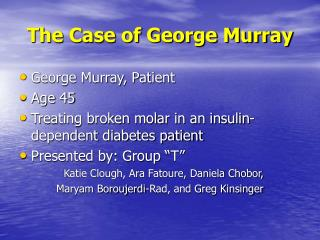 The Case of George Murray