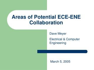 Areas of Potential ECE-ENE Collaboration