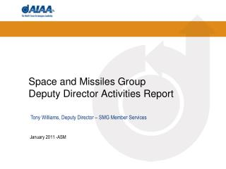Space and Missiles Group Deputy Director Activities Report