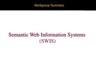 Workgroup Summary