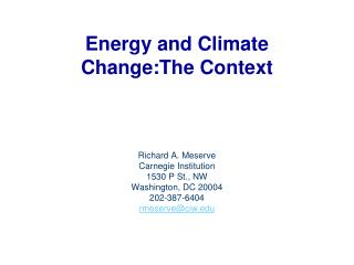 Energy and Climate Change:The Context