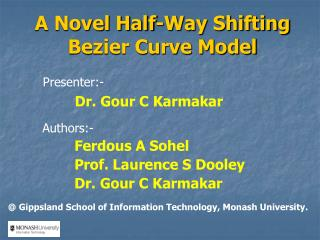 A Novel Half-Way Shifting Bezier Curve Model