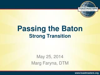 Passing the Baton Strong Transition