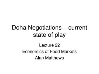 Doha Negotiations – current state of play