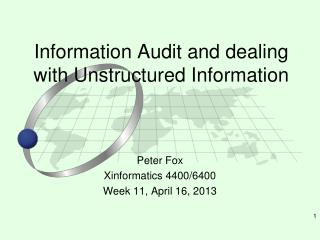 Information Audit and dealing with Unstructured Information