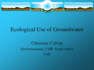 Ecological Use of Groundwater