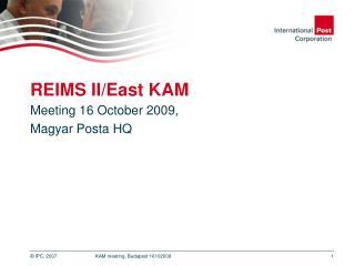 REIMS II/East KAM